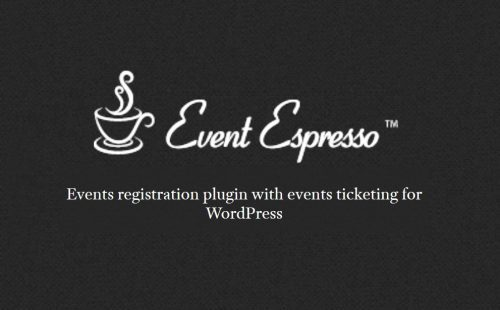Event Espresso – Events registration and ticketing plugin for WordPress