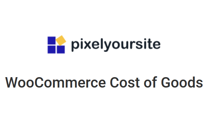 Cost of Goods by PixelYourSite ( WooCommerce Cost of...
