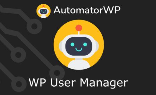 AutomatorWP – WP User Manager