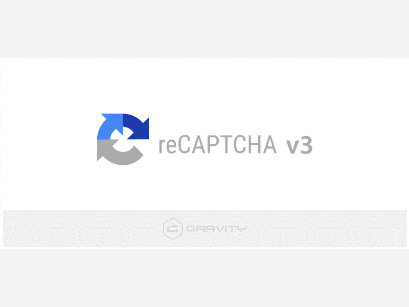 Gravity Forms – reCAPTCHA Add-On