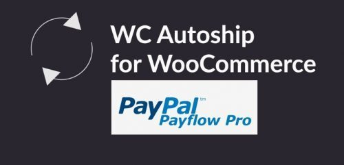 WC Autoship Payflow Payments