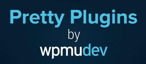 WPMU DEV – Pretty Plugins